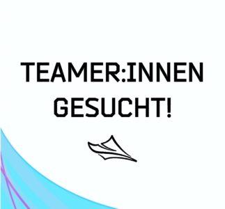 Teamer:innen gesucht!